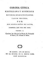 Corona gótica, castellana, y austriaca: dividida en quatro partes, Volumen 3,Parte 1
