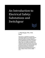 An Introduction to Electrical Safety: Substations and Switchgear