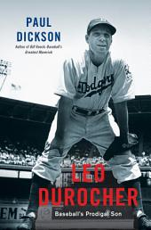 Leo Durocher: Baseball's Prodigal Son
