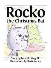 Rocko the Christmas Bat