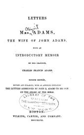 Letters of Mrs. Adams: the wife of John Adams