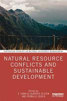 Natural Resource Conflicts and Sustainable Development PDF