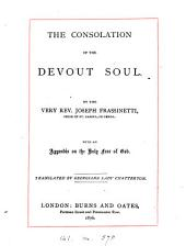 The consolation of the devout soul. With an appendix on the holy fear of God. Tr. by Georgiana, lady Chatterton