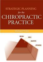 Strategic Planning for the Chiropractic Practice PDF