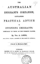 The Australian emigrant's companion, containing practical advice: Volume 17