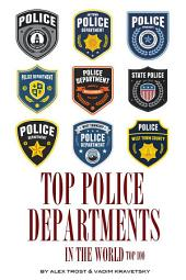 Top Police Departments in the World