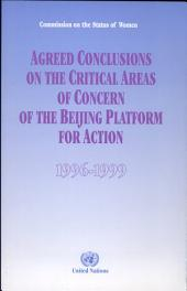 Agreed Conclusions on the Critical Areas of Concern of the Beijing Platform for Action, 1996-1999