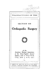 Transactions of the Section on Orthopedic Surgery of the American Medical Association at the ... Annual Session ...