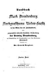 Geographisch-historisch-Statistisches Landbuch der Provinz Brandenburg und des Markgrafthums Niederlausitz in der Mitte des 19. Jhrhndts: Band 2