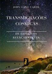 Transmigração Cósmica De Espíritos Reencarnantes