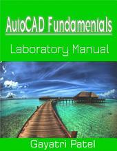 AutoCAD Fundamentals Laboratory Manual