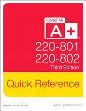 CompTIA A+ Quick Reference (220-801 and 220-802): Edition 3