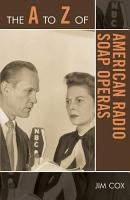 The A to Z of American Radio Soap Operas PDF