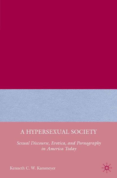 Download A Hypersexual Society Book