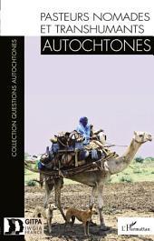 Pasteurs nomades et transhumants autochtones