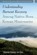 Understanding Burnout Recovery Among Native-Born Korean Missionaries