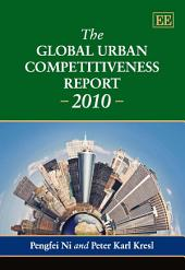 The Global Urban Competitiveness Report - 2010
