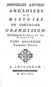 Nouvelles Lettres Angloises Ou Histoire Du Chevalier Grandisson: Volume4,Numéro1
