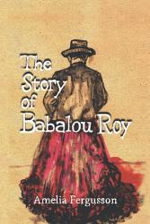The Story Of Babalou Roy Book PDF