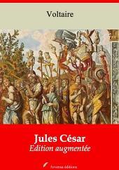 Jules César: Nouvelle édition augmentée