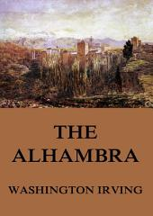 The Alhambra (Annotated Edition)