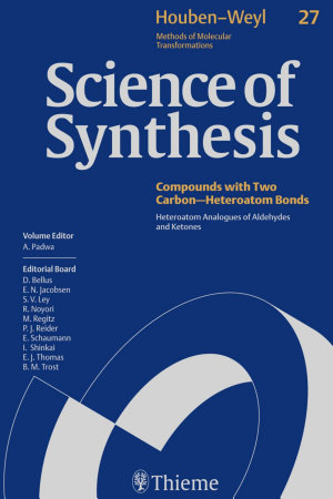 Science of Synthesis  Houben Weyl Methods of Molecular Transformations Vol  27 PDF