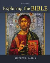 Exploring the Bible: Second Edition
