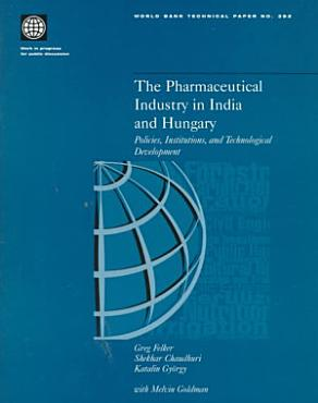 The Pharmaceutical Industry in India and Hungary PDF