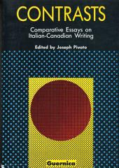 Contrasts: Comparative Essays on Italian-Canadian Writing