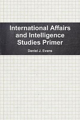 International Affairs and Intelligence Studies Primer PDF