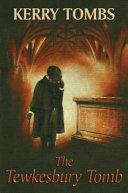 The Tewkesbury Tomb