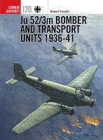 Ju 52 3m Bomber and Transport Units 1936 41 PDF