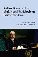 Reflections on the Making of the Modern Law of the Sea PDF