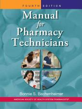 Manual for Pharmacy Technicians: Edition 4
