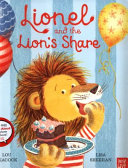 Lionel and the Lion's Share