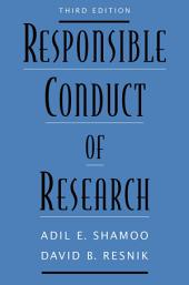Responsible Conduct of Research: Edition 3