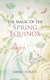 The Magic of the Spring Equinox PDF