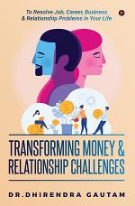 Transforming Money & Relationship Challenges
