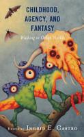 Childhood  Agency  and Fantasy PDF