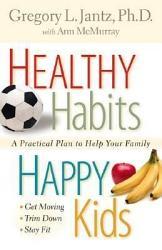 Healthy Habits Happy Kids Book PDF