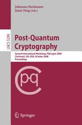 Post-Quantum Cryptography: Second International Workshop, PQCrypto 2008 Cincinnati, OH, USA October 17-19, 2008 Proceedings