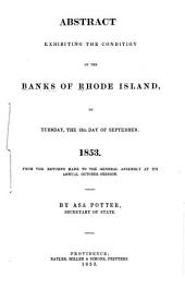Abstract Exhibiting the Condition of the Banks in Rhode Island ... from the Returns Made to the General Assembly ...