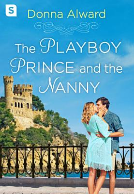 The Playboy Prince and the Nanny
