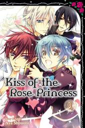 Kiss of the Rose Princess: Volume 9