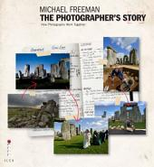 The Photographer's Story: The Art of Visual Narrative
