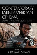 Contemporary Latin American Cinema