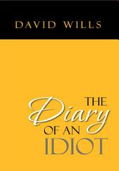 The Diary of an Idiot