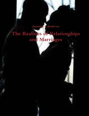 The Realities of Relationships and Marriages PDF