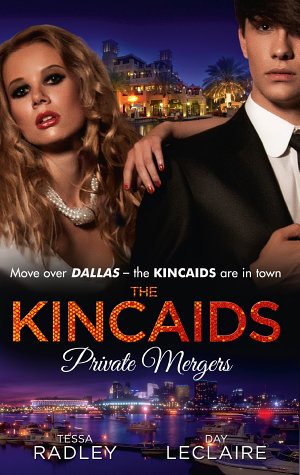 The Kincaids  Private Mergers  One Dance with the Sheikh  Dynasties  The Kincaids  Book 9    The Kincaids  Jack and Nikki  Part 5   A Very Private Merger  Dynasties  The Kincaids  Book 11