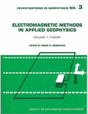 Electromagnetic Methods in Applied Geophysics: Theory